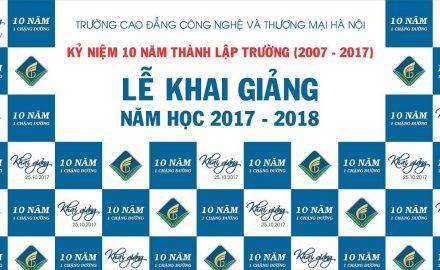 Khai giảng năm học 2017 – 2018 và kỉ niệm 10 năm thành lập Trường