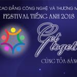 English festival 2018 – Cùng tỏa sáng tài năng tiếng Anh