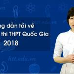 Bộ đề thi THPT Quốc Gia 2018 kèm lời giải chi tiết – Bản chính thức Bộ GD&ĐT