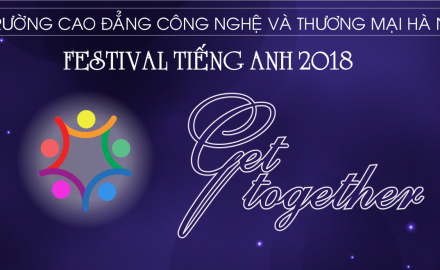 "Chung kết festival Tiếng Anh 2018 ""Get Together"""
