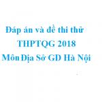 Đáp án và đề thi thử THPTQG 2018 môn GDCD – Sở GD Hà Nội