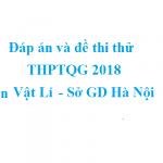 Đáp án và đề thi thử THPTQG 2018 môn Vật lí – Sở GD Hà Nội