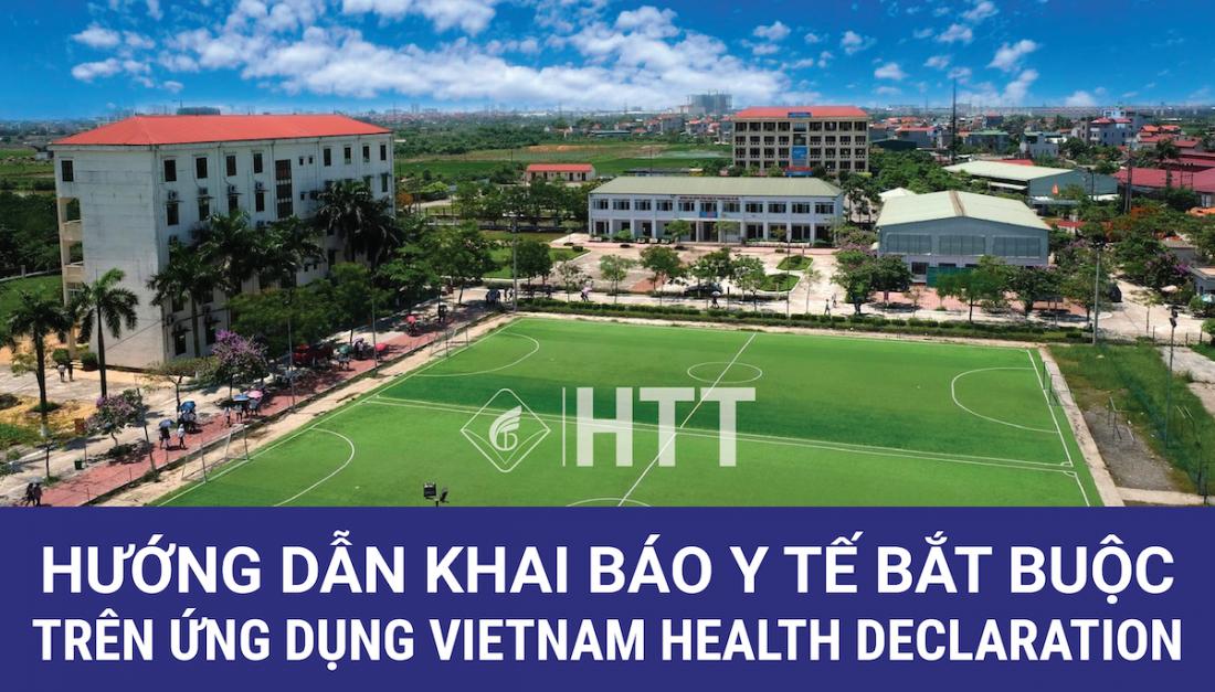 Hướng Dẫn Khai Báo Y Tế Bắt Buộc Cho Sinh Viên Trên Ứng Dụng Vietnam Health Declaration