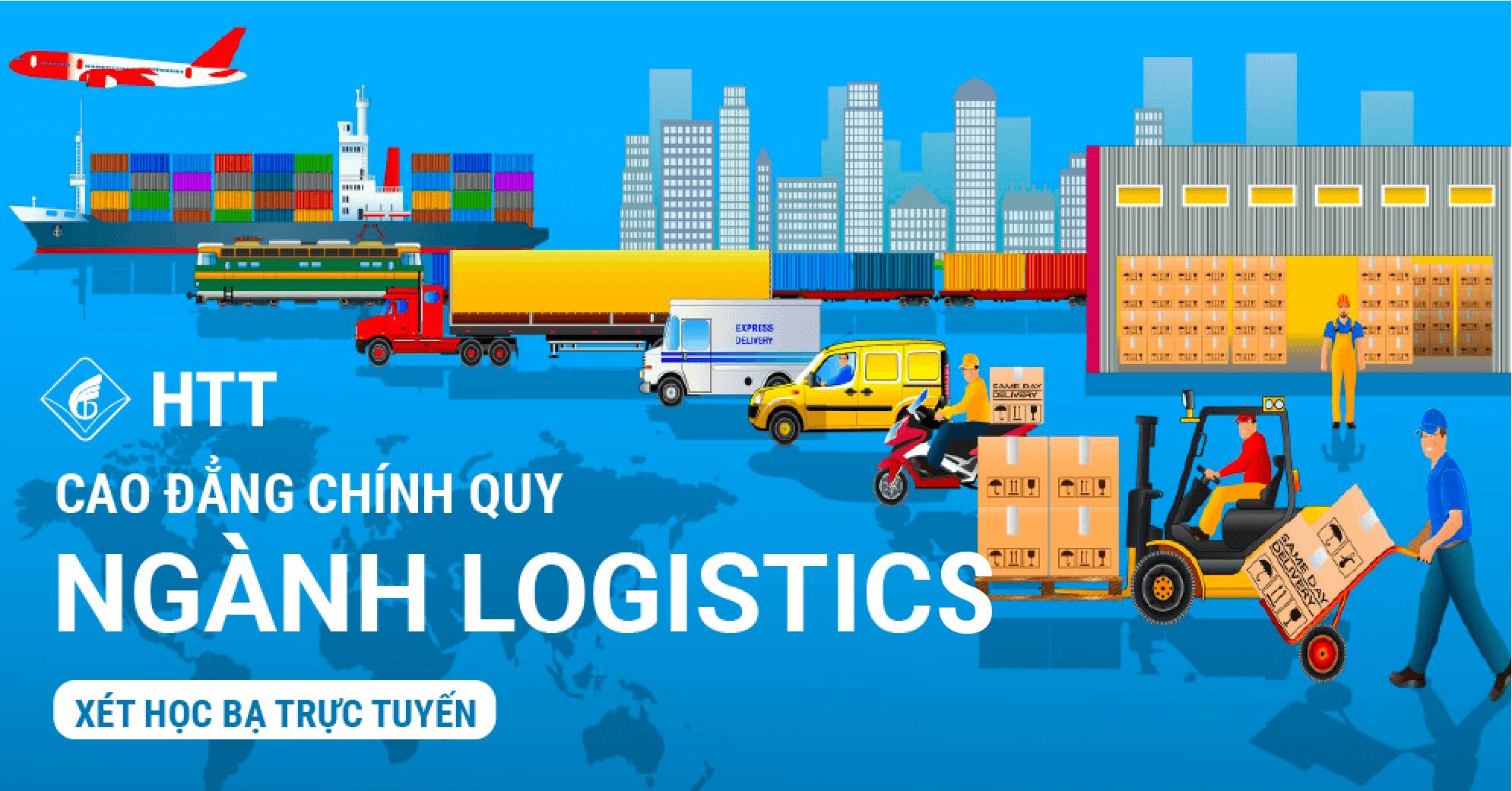 Tuyển Sinh Cao Đẳng Chính Quy Ngành Logistics Năm 2021